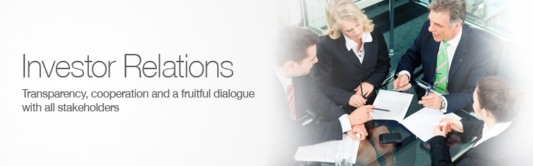 Investor Relations: transparency, cooperation and a fruitful dialogue with all stakeholders